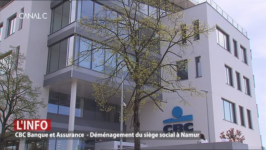 Le siège social de la Banque & Assurance CBC s'installe à Namur
