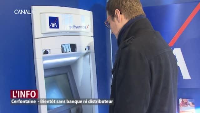 La seule et unique banque de Cerfontaine fermera bientôt ses portes. Une annonce qui suscite colère et mécontentement chez les citoyens.