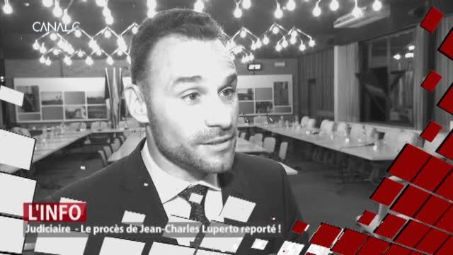Le procès de Jean-Charles Luperto est reporté.