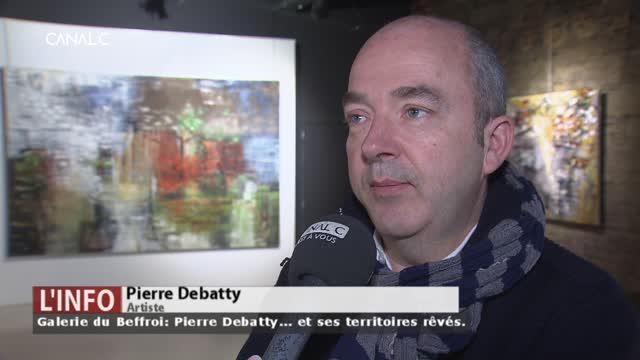 Namur - Galerie du Beffroi: Pierre Debatty... et ses territoires rêvés
