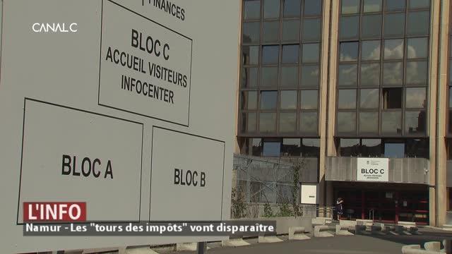 """Namur - Les """"tours des impôts"""" vont disparaître"""