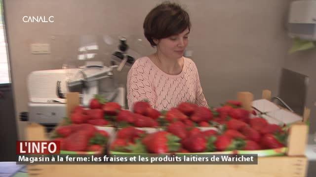 Magasin à la ferme: les fraises et les produits laitiers de Warichet