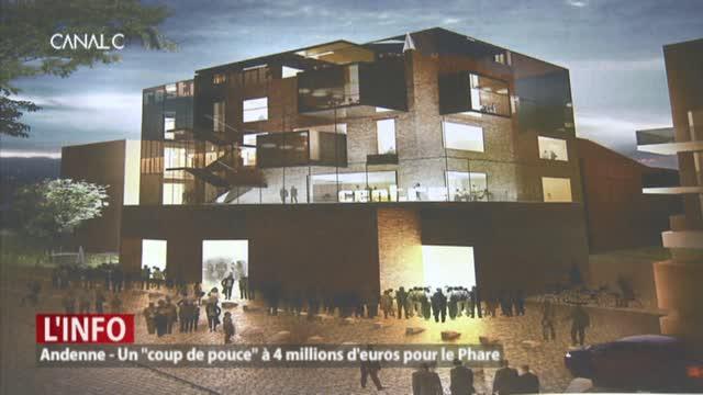 Andenne - Un coup de pouce à 4 millions d'euros pour le Phare