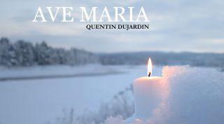 Ave Maria de Quentin Dujardin