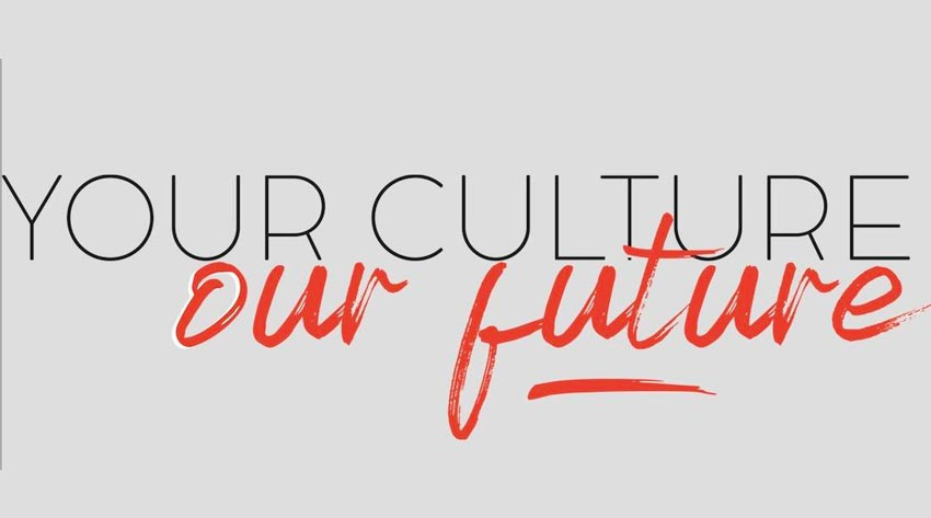 Your culture our future