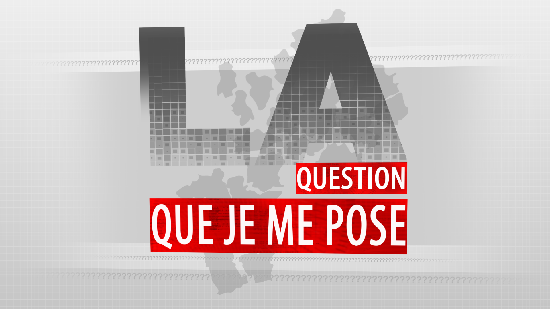 La question que je me pose